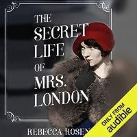 The Secret Life of Mrs. London