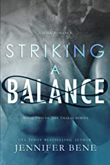 Striking a Balance (A Dark Romance) (The Thalia Series Book 2) Kindle Edition