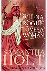 When a Rogue Loves a Woman (Rogues of Redmere Book 2) Kindle Edition