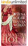 When a Rogue Loves a Woman (Rogues of Redmere Book 2)
