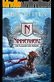 Nimmerherz - Die Flammen des Phönix: Fantasy (Nimmerherz-Legende 4)