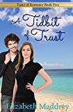 A Tidbit of Trust (Taste of Romance Book 5)
