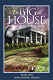 The Big House: Story of a Southern Family (Book 2)