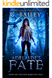 Adelaide's Fate (Her Fate Series Book 1)