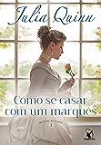 Como se casar com um marquês (Agentes da Coroa Livro 2)