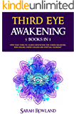 Third Eye Awakening: 5 in 1 Bundle: Open Your Third Eye Chakra, Expand Mind Power, Psychic Awareness, Enhance Psychic Abilities, Pineal Gland, Intuition, and Astral Travel