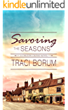 Savoring the Seasons (Chilton Crosse Book 4)