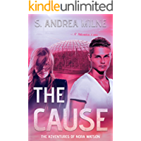 The Cause (The Adventures of Nora Watson Book 2)