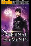 Original Elements: A Space Fantasy (Planet Origins Book 2)