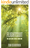 Flightsuit (THE LOST COVE SERIES Book 1)