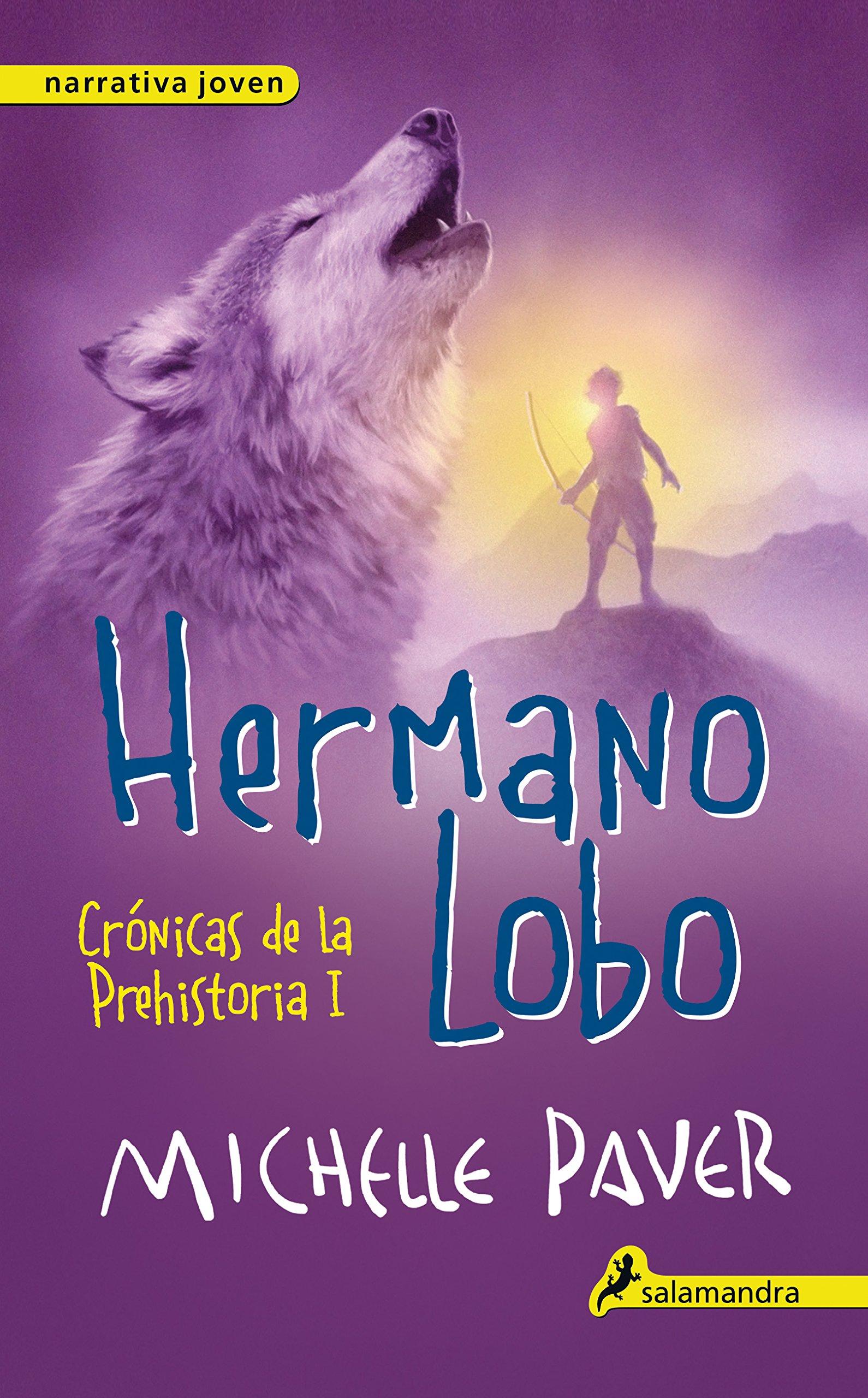 Read Online Hermano Lobo. Cronicas de la prehistoria I (Cronicas De La Prehistoria/ Chronicles of Ancient Darkness) (Spanish Edition) PDF