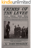 Crimes of the Levee (Levee District Book 1)