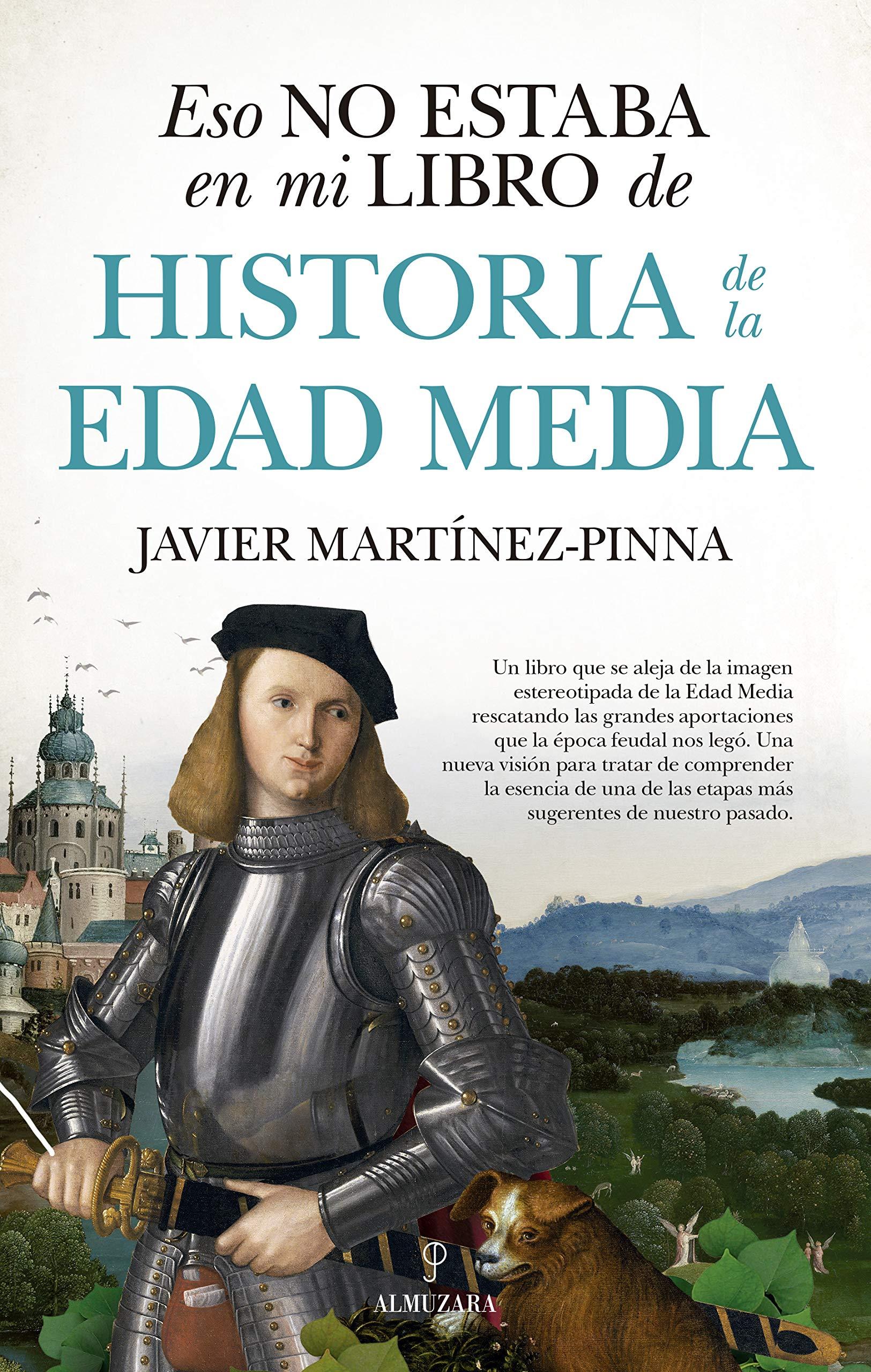 Eso No Estaba En Mi Libro De Historia De La Edad Media: Amazon.es ...