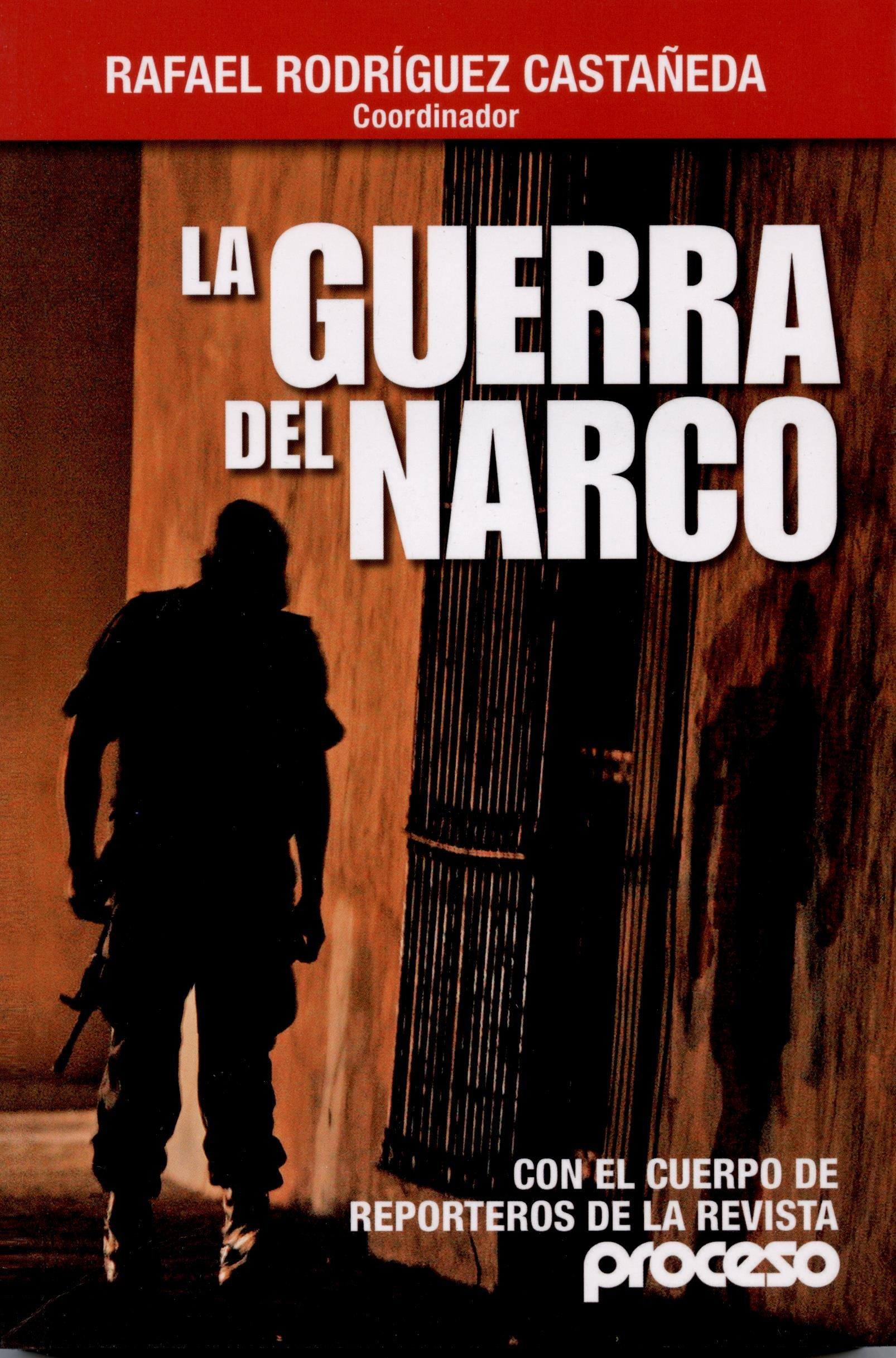 Guerra del Narco (Spanish Edition)