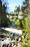 Your Power of Natural Knowing
