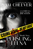 Pursuing Elena (La Fortuna DeVitis Book 2)