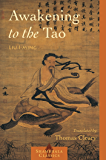 Awakening to the Tao (Shambhala Classics)