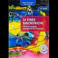 Linee sincroniche: Gli scorrimenti energetici del pianeta (Italian Edition) book cover