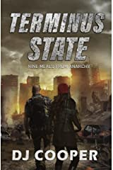 Terminus State: Nine Meals From Anarchy Kindle Edition