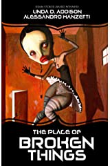 The Place of Broken Things Kindle Edition