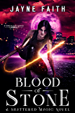 Blood of Stone (Stone Blood Series Book 1)
