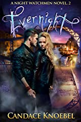 Evernight (The Night Watchmen Series Book 2) Kindle Edition