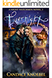 Evernight (The Night Watchmen Series Book 2)