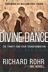 The Divine Dance: The Trinity and Your Transformation Kindle Edition