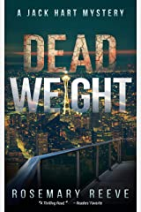 Dead Weight: A Jack Hart Mystery (Jack Hart Mysteries Book 4) Kindle Edition