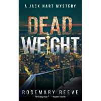 Dead Weight: A Jack Hart Mystery (Jack Hart Mysteries Book 4) (English Edition)