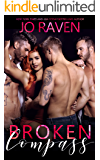 Broken Compass: A Contemporary Standalone Reverse Harem Romance Novel