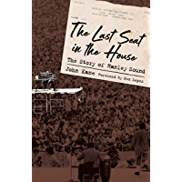 The Last Seat in the House: The Story of Hanley Sound (American Made Music Series)