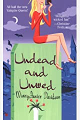 Undead and Unwed: A Queen Betsy Novel Kindle Edition
