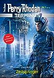 Terminus 1: Zeitspringer (Perry Rhodan - Terminus)