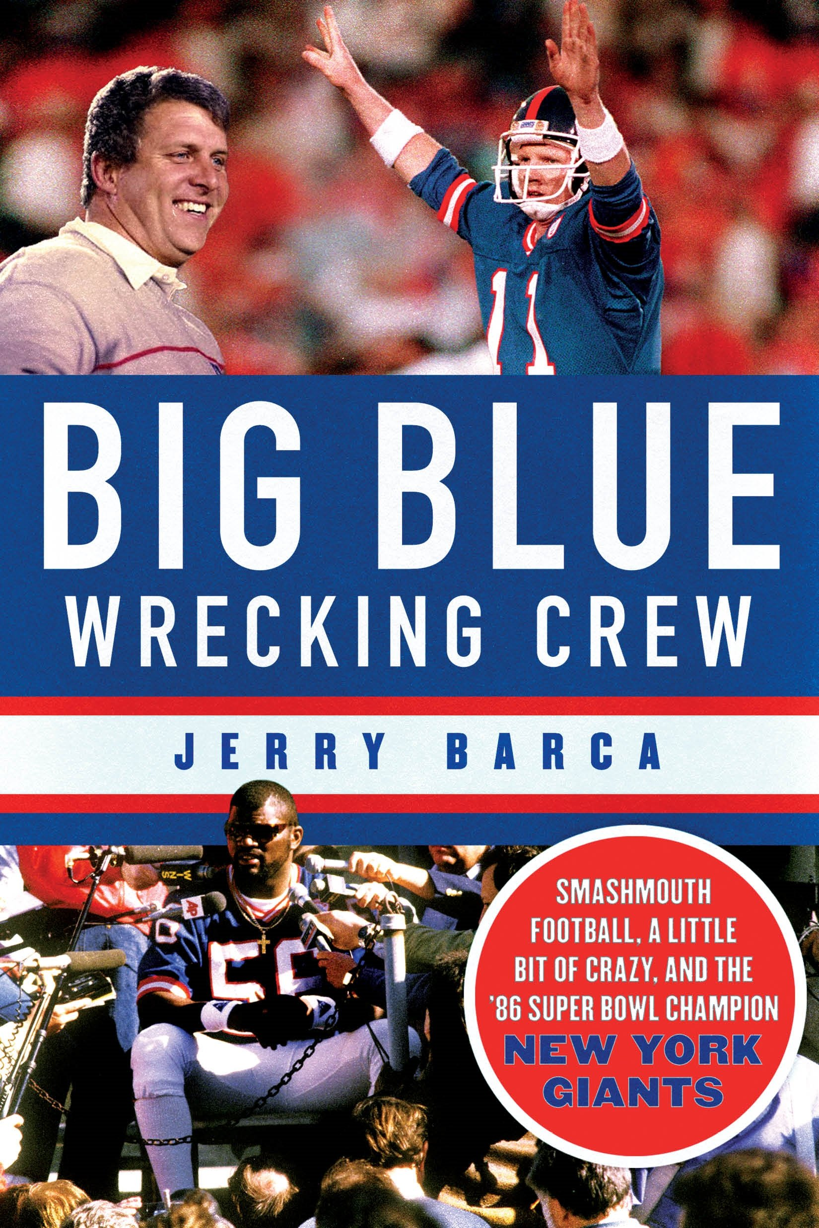 Download Big Blue Wrecking Crew: Smashmouth Football, a Little Bit of Crazy, and the '86 Super Bowl Champion New York Giants pdf