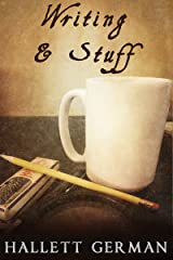 Writing & Stuff Kindle Edition