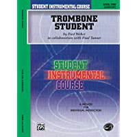Student Instrumental Course: Trombone Student, Level I book cover