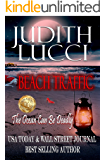 Beach Traffic: The Ocean Can Be Deadly (English Edition)