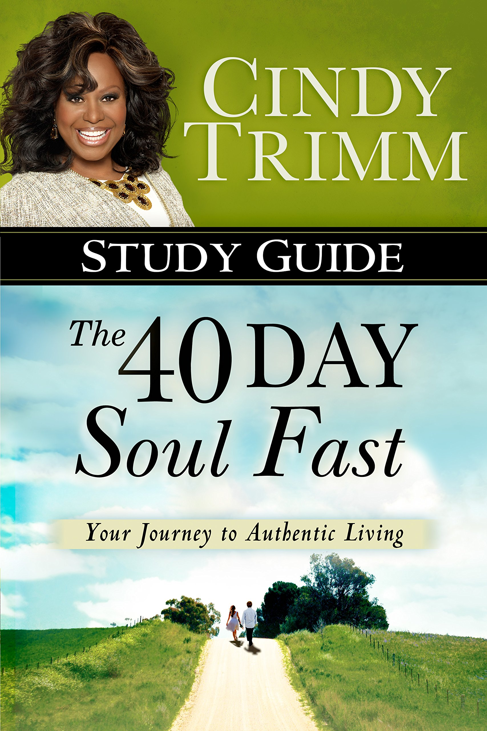 The 40 Day Soul Fast Study Guide: Cindy Trimm: 9780768408720: Amazon ...