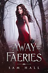 Away with the Faeries Kindle Edition