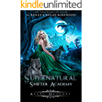 Azure Dragons (Supernatural Shifter Academy Book 2)
