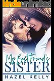 My Best Friend's Sister: A Forbidden Romance (The Masons Book 1)