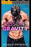 Lessons in Gravity: A Rockstar Romance (Study Abroad Book 2)