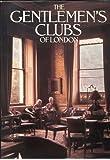 Gentlemen's Clubs of London