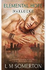 Elemental Hope (Warlocks Book 2) Kindle Edition