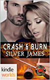 Dallas Fire & Rescue: Crash & Burn (Kindle Worlds Novella)