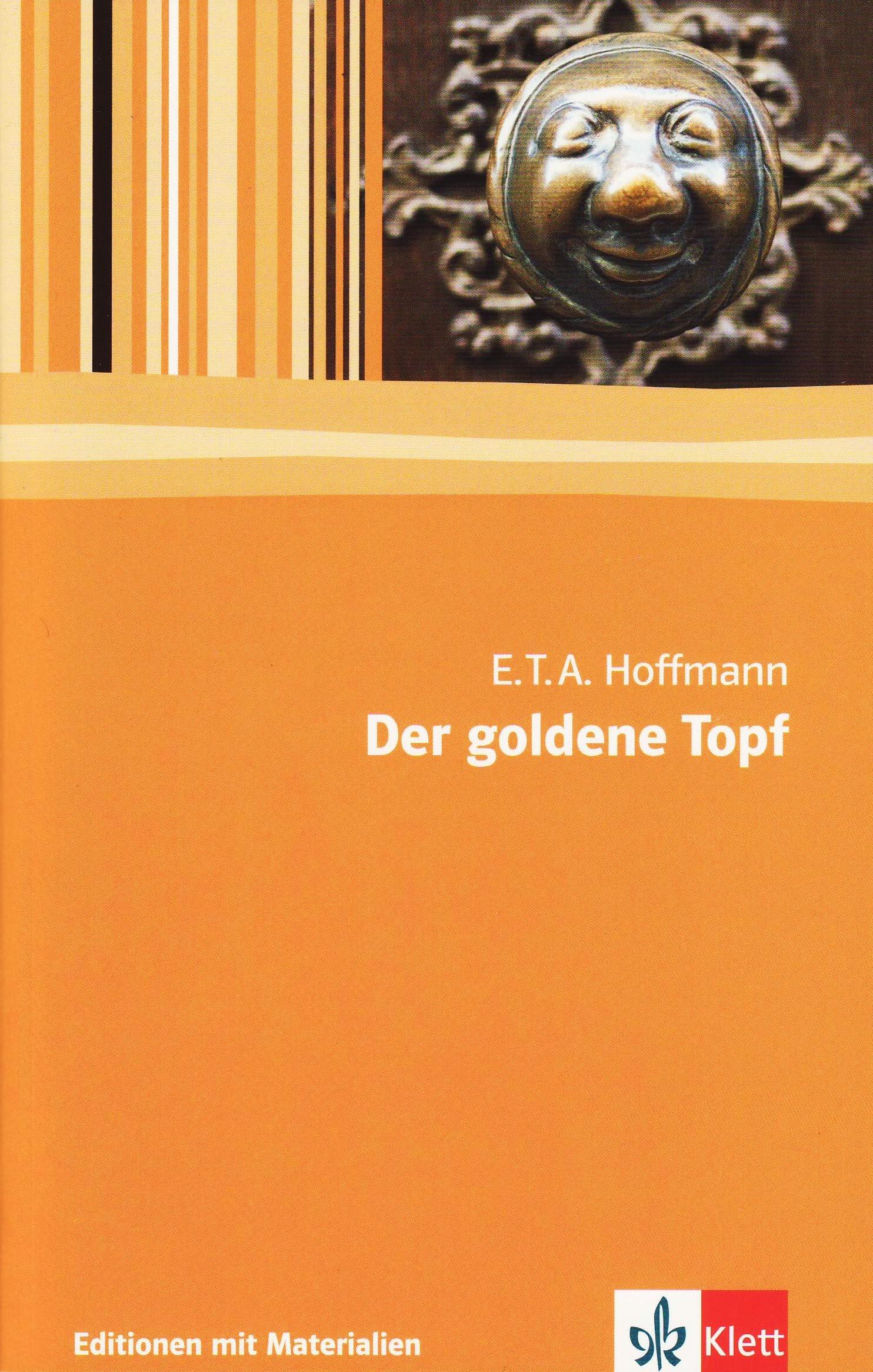 Der goldene Topf: Textausgabe mit Materialien Klasse 11-13 (Editionen für den Literaturunterricht)