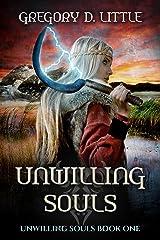 Unwilling Souls Kindle Edition
