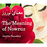 The Meaning of Nowruz