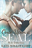Once Upon a SEAL (Be-Wished Book 3) (Be Wished)
